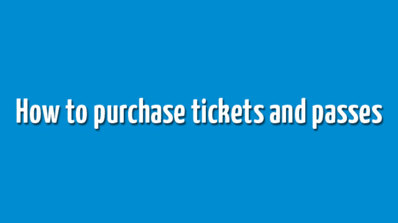 How to Purchase Tickets